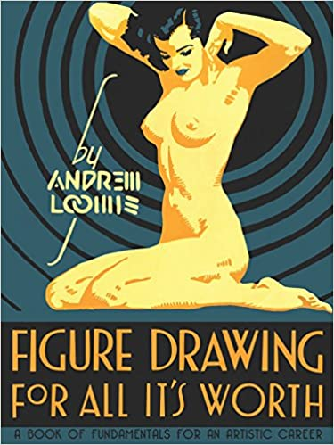 Book Cover - Figure Drawing for All It's Worth by Andrew Loomis