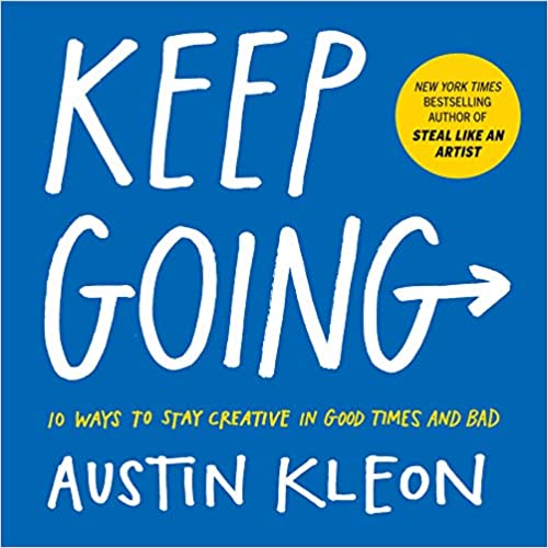 Book Cover - Keep Going by Austin Kleon