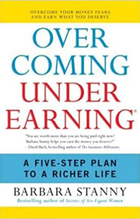 Book Cover - Overcoming Underearning by Barbara Stanny