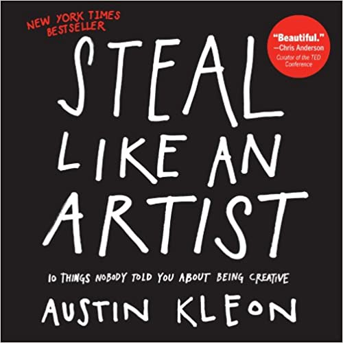 Book Cover - Steal Like an Artist by Austin Kleon
